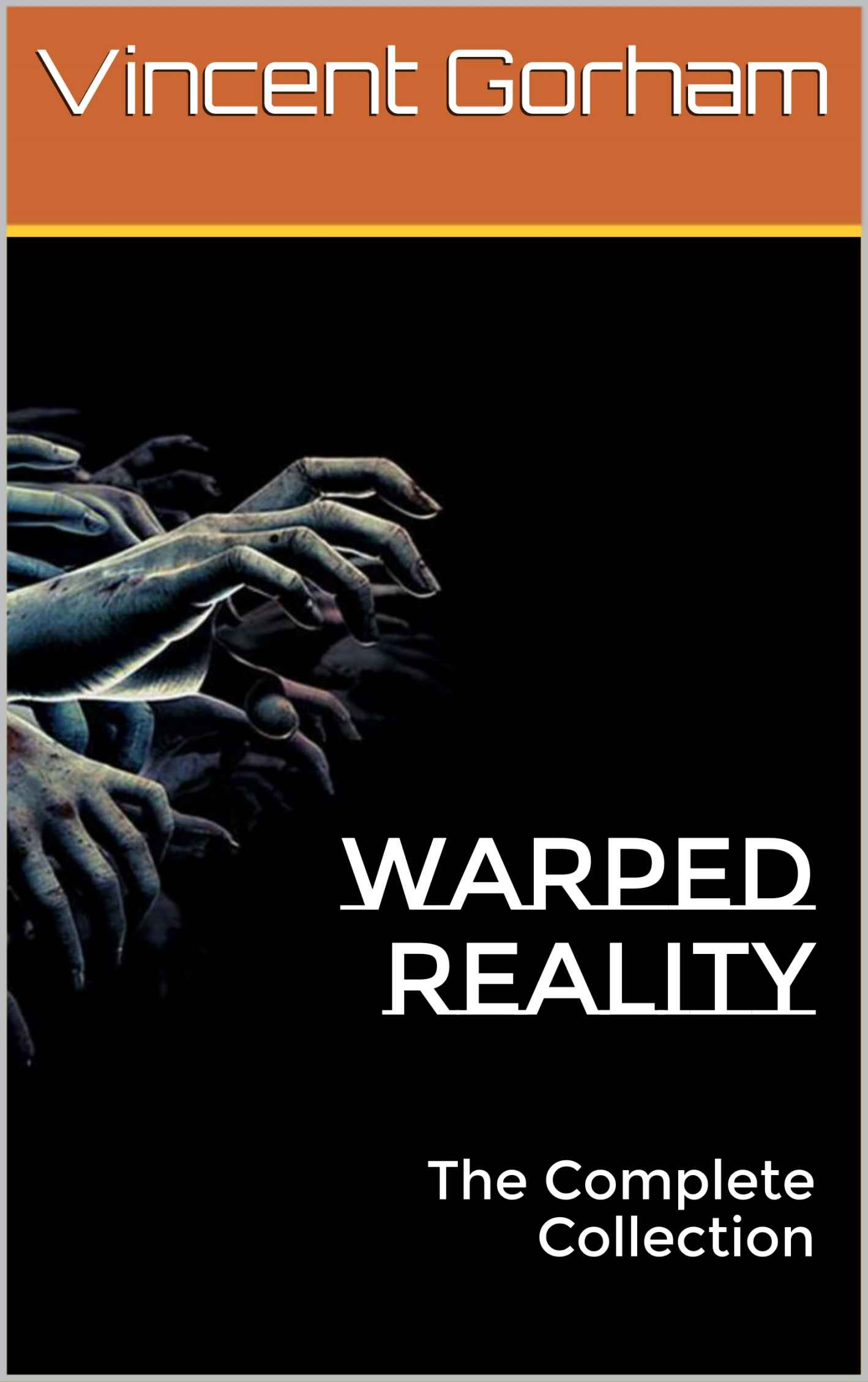 warped reality complete